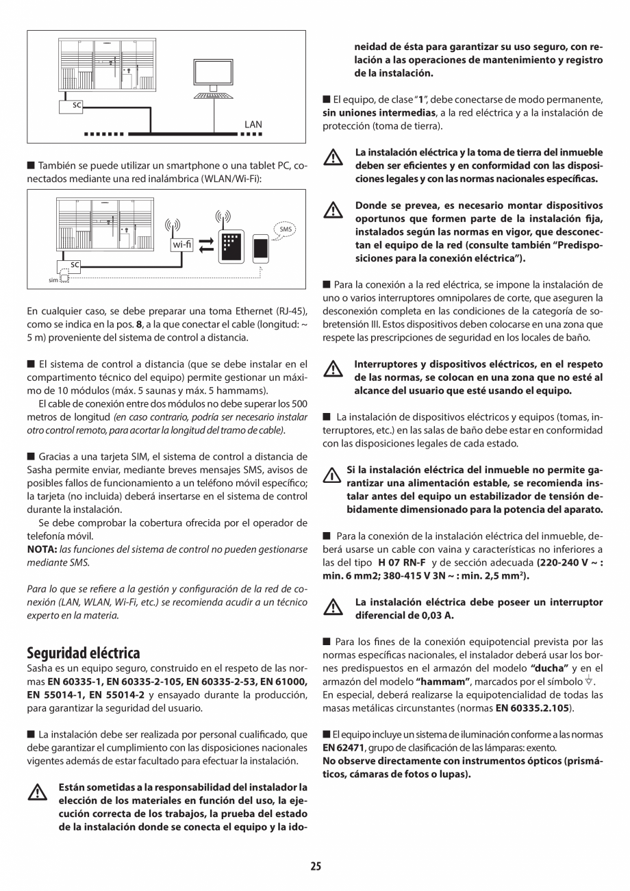 Pagina 25 - Instructiuni de preinstalare pentru sauna + hammam JACUZZI SASHA, SASHA 2.0 Instructiuni...