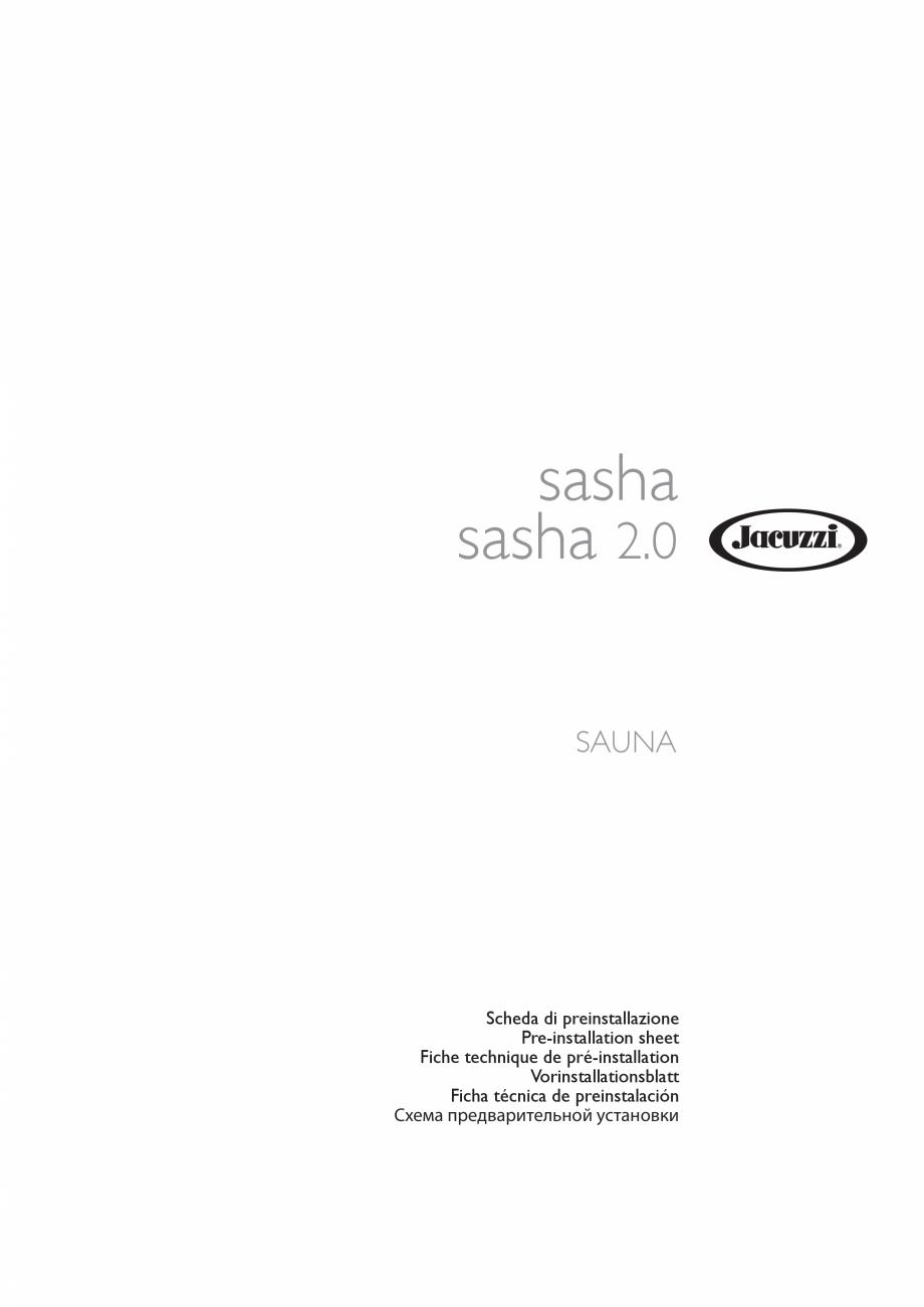 Pagina 1 - Instructiuni de preinstalare pentru sauna JACUZZI SASHA, SASHA 2.0 Instructiuni montaj,...