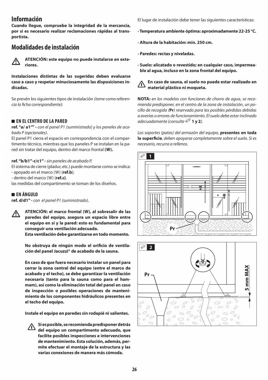 Pagina 26 - Instructiuni de preinstalare pentru sauna JACUZZI SASHA, SASHA 2.0 Instructiuni montaj, ...