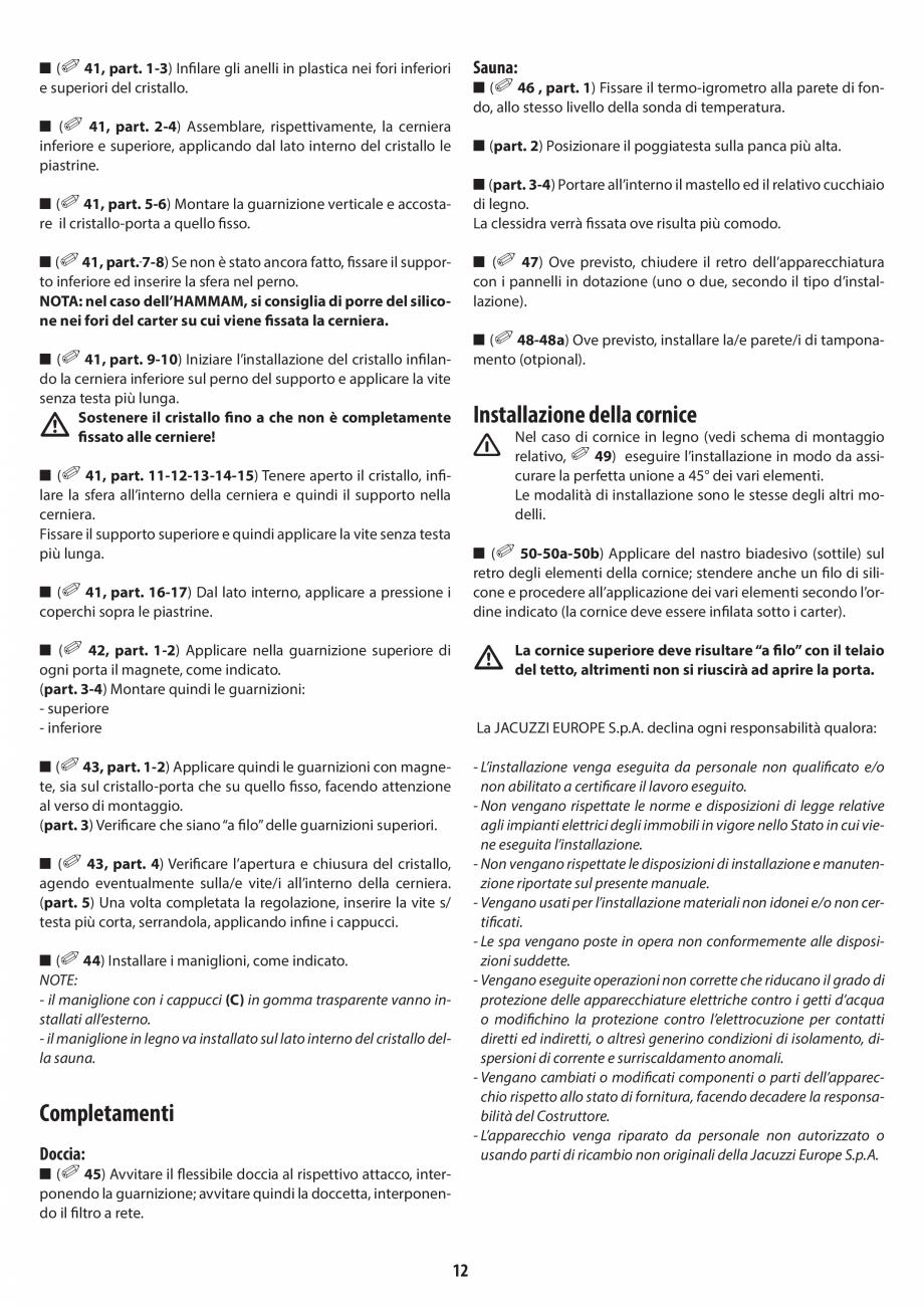 Pagina 12 - Manual de instalare pentru sauna + dus + hammam /sauna+ dus + sauna /hammam + dus +...