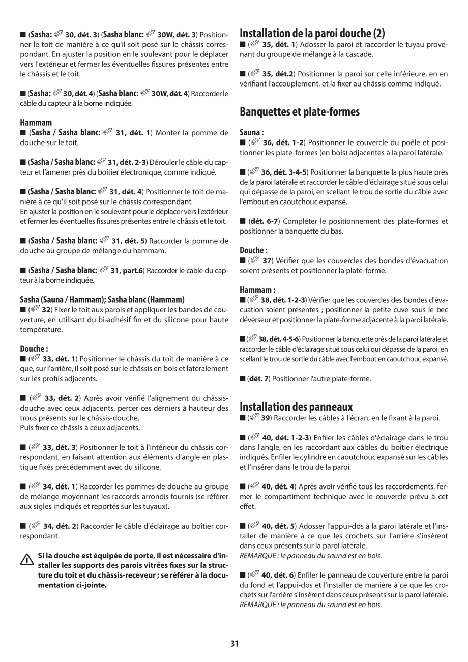 Pagina 31 - Manual de instalare pentru sauna + dus + hammam /sauna+ dus + sauna /hammam + dus +...