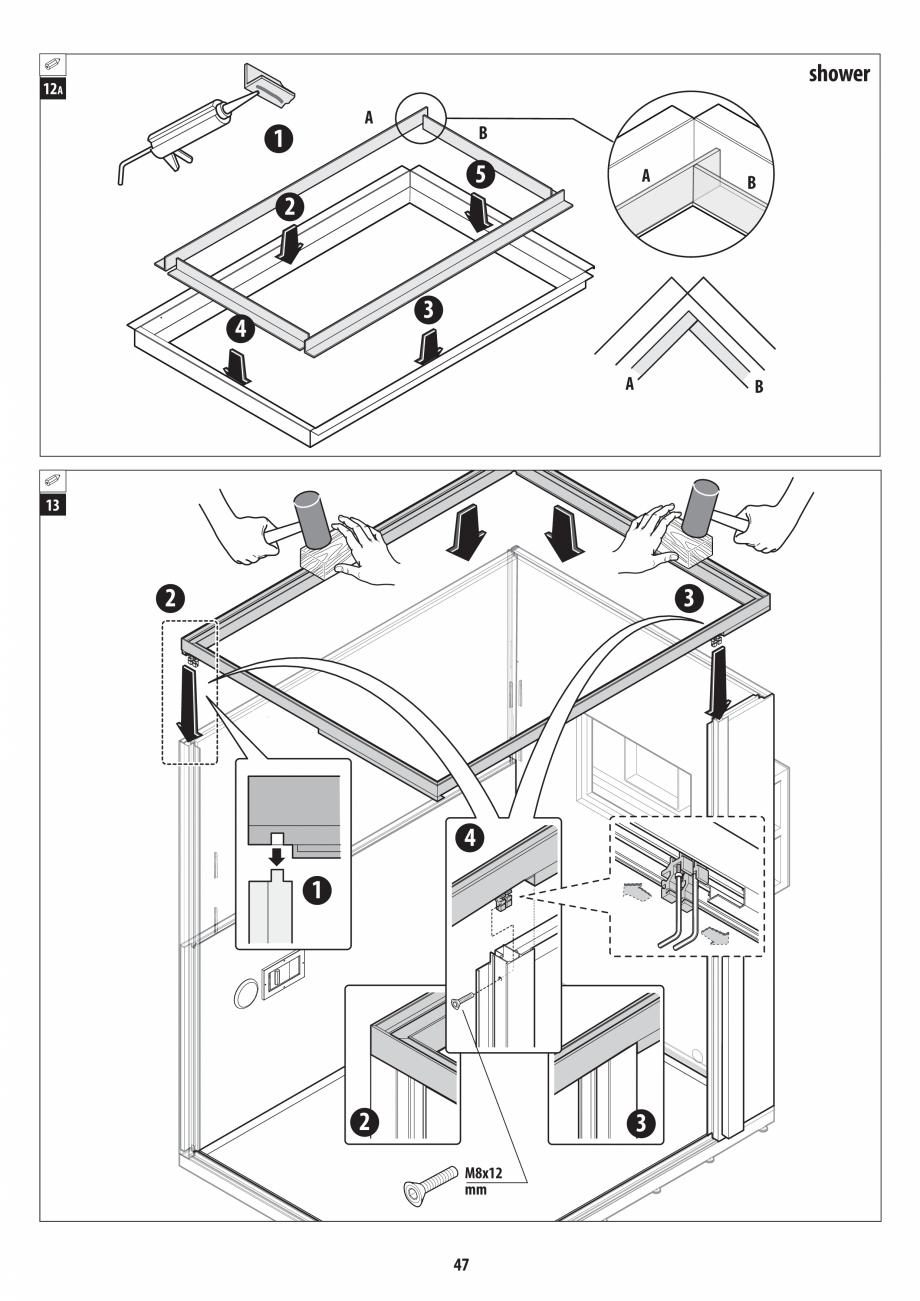 Pagina 47 - Manual de instalare pentru sauna + dus + hammam /sauna+ dus + sauna /hammam + dus +...