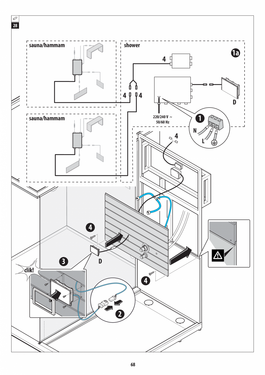 Pagina 68 - Manual de instalare pentru sauna + dus + hammam /sauna+ dus + sauna /hammam + dus +...