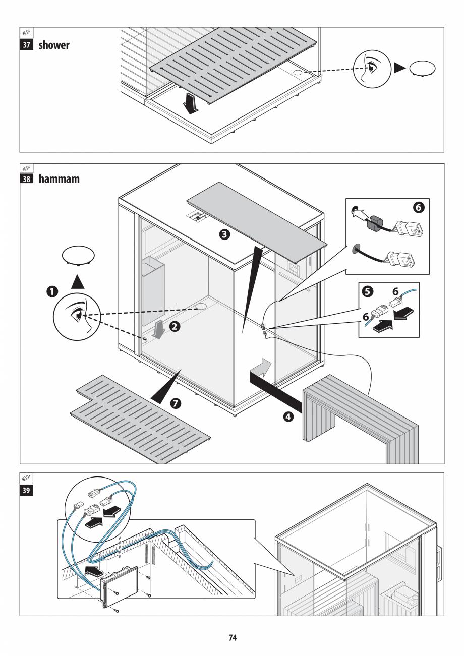 Pagina 74 - Manual de instalare pentru sauna + dus + hammam /sauna+ dus + sauna /hammam + dus +...