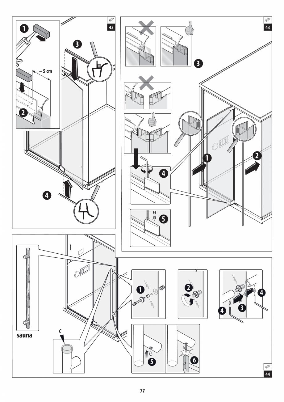Pagina 77 - Manual de instalare pentru sauna + dus + hammam /sauna+ dus + sauna /hammam + dus +...