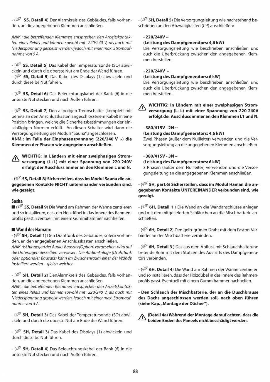 Pagina 88 - Manual de instalare pentru sauna + dus + hammam /sauna+ dus + sauna /hammam + dus +...