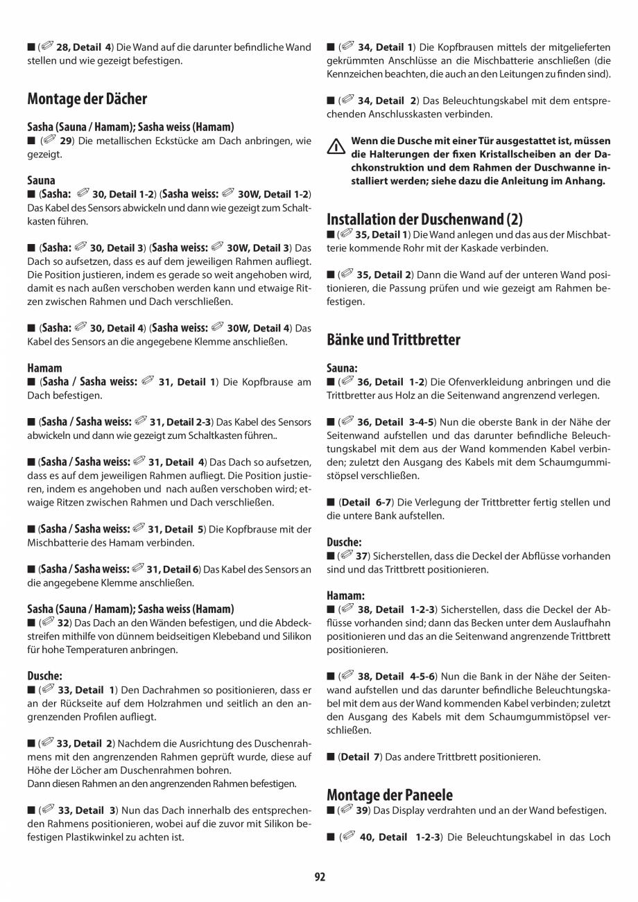 Pagina 92 - Manual de instalare pentru sauna + dus + hammam /sauna+ dus + sauna /hammam + dus +...