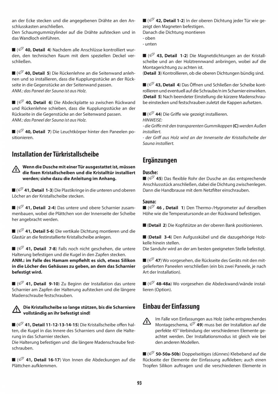 Pagina 93 - Manual de instalare pentru sauna + dus + hammam /sauna+ dus + sauna /hammam + dus +...