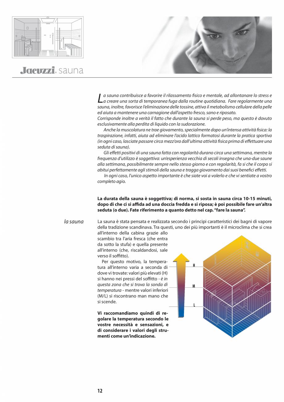 Pagina 12 - Manual de utilizare si intretinere pentru sauna JACUZZI SASHA, SASHA 2.0 Instructiuni...