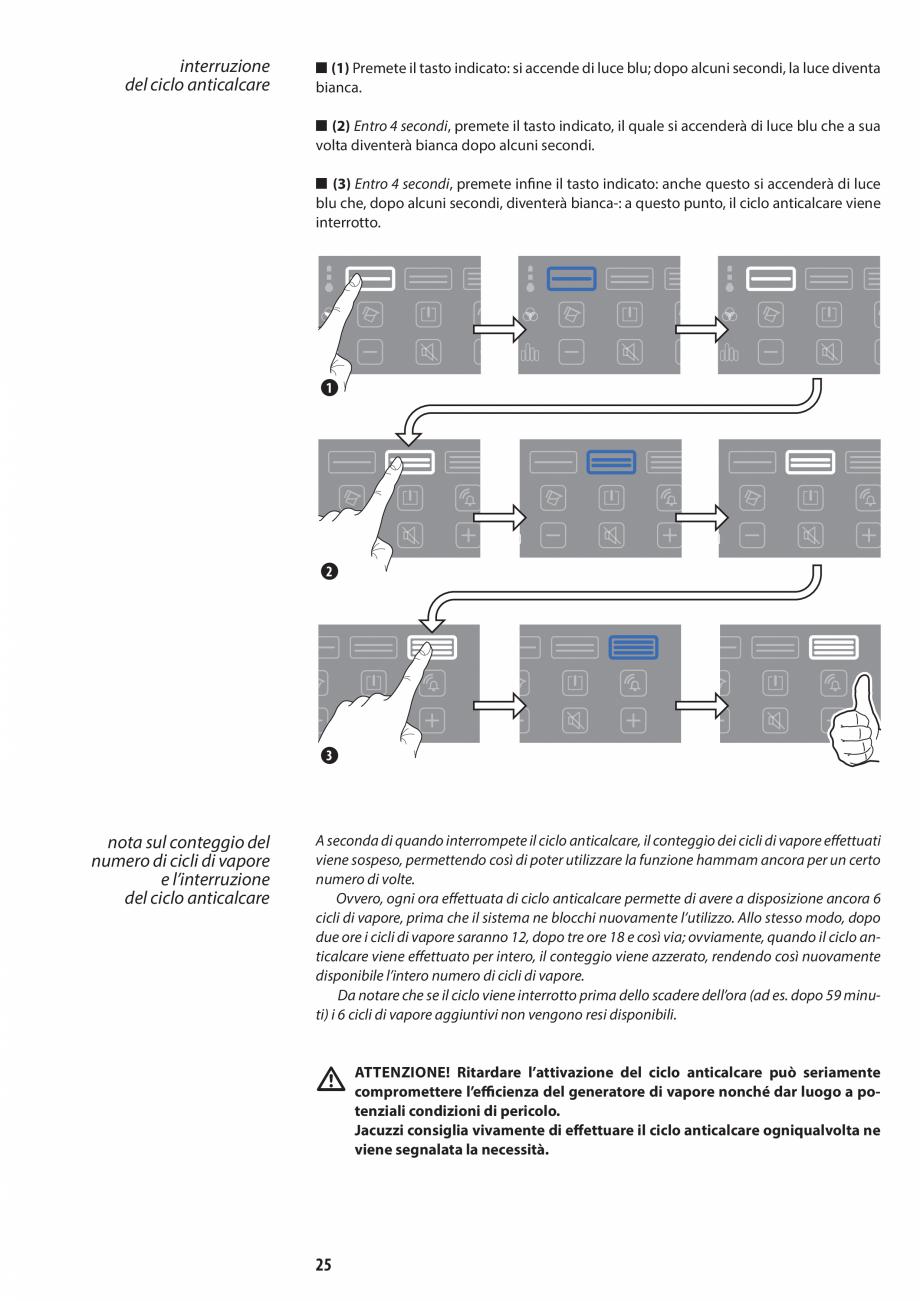 Pagina 25 - Manual de utilizare si intretinere pentru sauna JACUZZI SASHA, SASHA 2.0 Instructiuni...