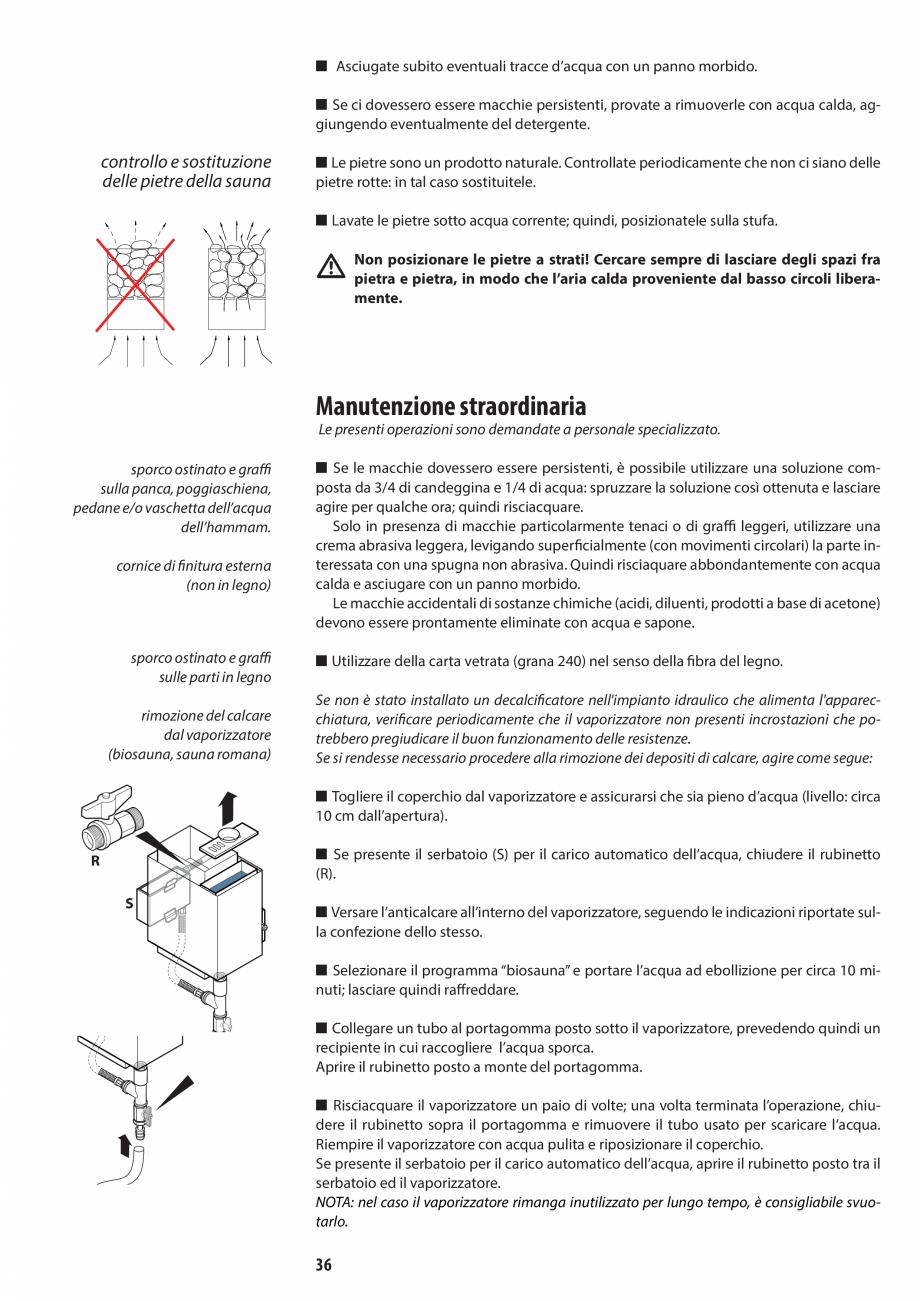 Pagina 36 - Manual de utilizare si intretinere pentru sauna JACUZZI SASHA, SASHA 2.0 Instructiuni...