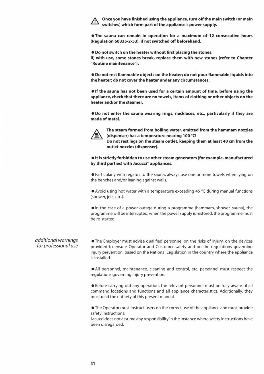 Pagina 41 - Manual de utilizare si intretinere pentru sauna JACUZZI SASHA, SASHA 2.0 Instructiuni...