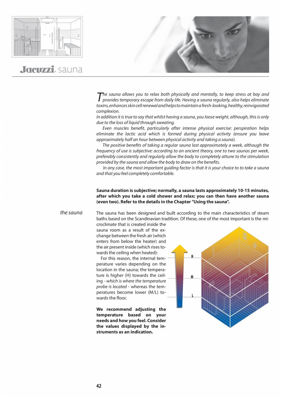 Pagina 42 - Manual de utilizare si intretinere pentru sauna JACUZZI SASHA, SASHA 2.0 Instructiuni...