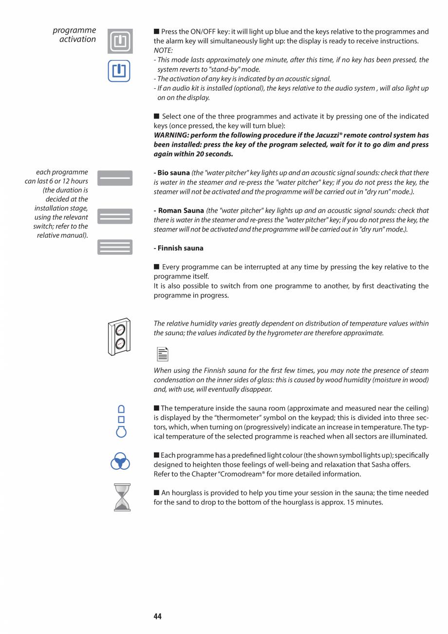 Pagina 44 - Manual de utilizare si intretinere pentru sauna JACUZZI SASHA, SASHA 2.0 Instructiuni...