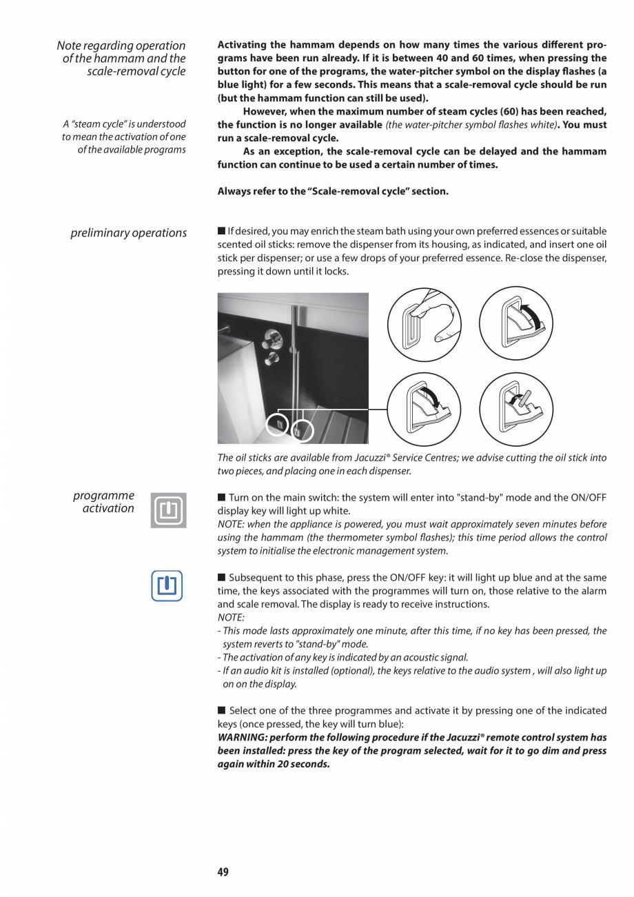 Pagina 49 - Manual de utilizare si intretinere pentru sauna JACUZZI SASHA, SASHA 2.0 Instructiuni...