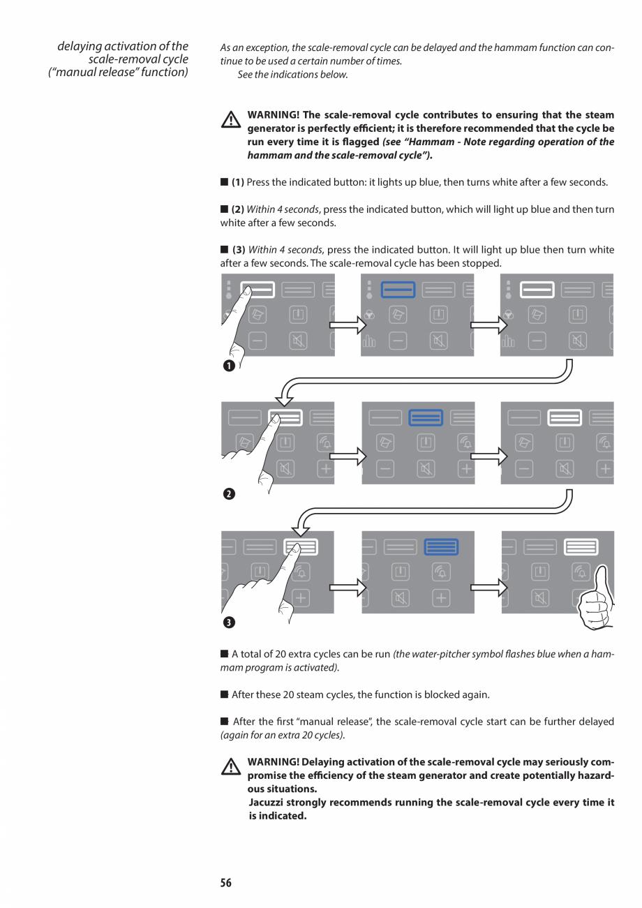 Pagina 56 - Manual de utilizare si intretinere pentru sauna JACUZZI SASHA, SASHA 2.0 Instructiuni...