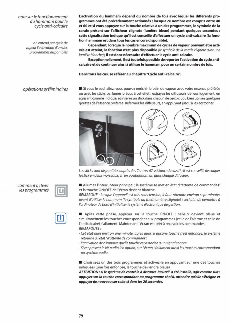 Pagina 79 - Manual de utilizare si intretinere pentru sauna JACUZZI SASHA, SASHA 2.0 Instructiuni...