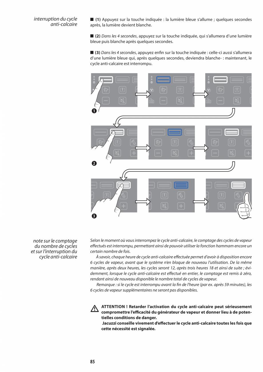 Pagina 85 - Manual de utilizare si intretinere pentru sauna JACUZZI SASHA, SASHA 2.0 Instructiuni...