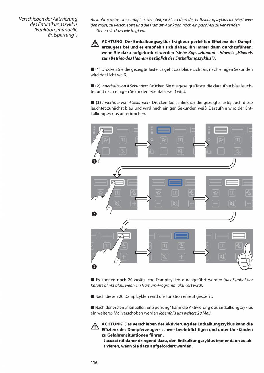 Pagina 116 - Manual de utilizare si intretinere pentru sauna JACUZZI SASHA, SASHA 2.0 Instructiuni...