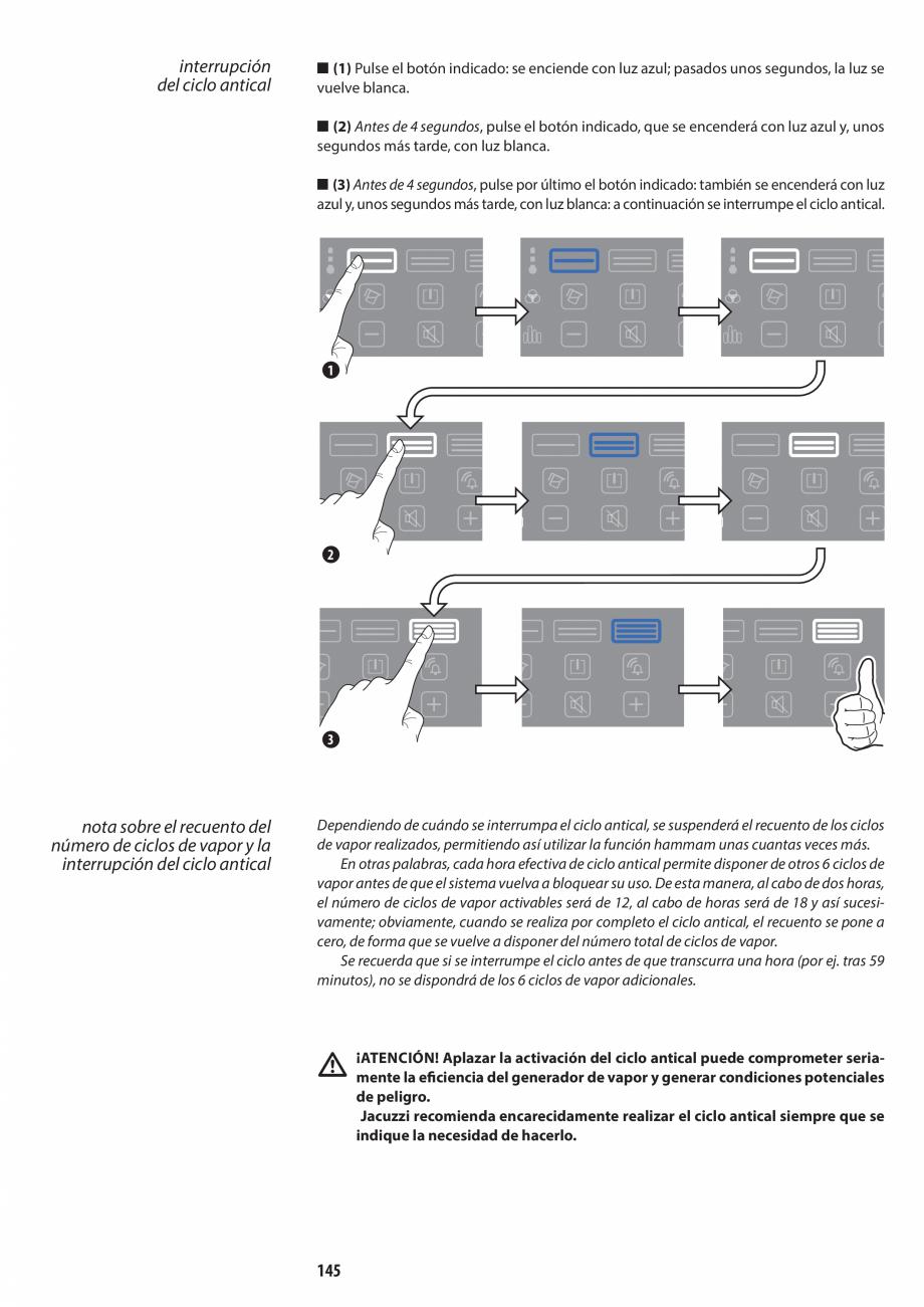 Pagina 145 - Manual de utilizare si intretinere pentru sauna JACUZZI SASHA, SASHA 2.0 Instructiuni...