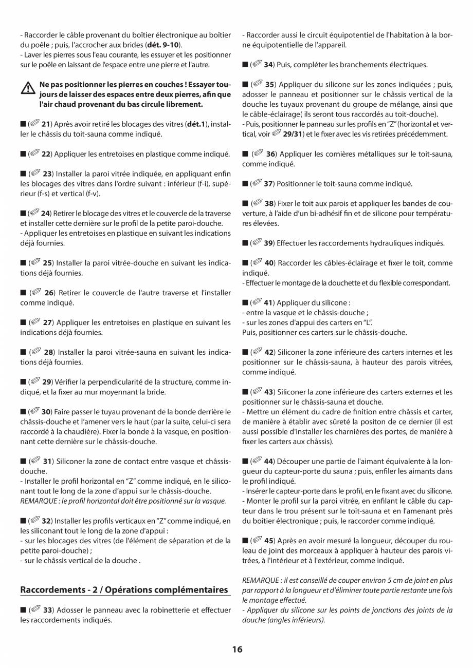 Pagina 16 - Manual de instalare pentru sauna JACUZZI SASHA MI Instructiuni montaj, utilizare Engleza...