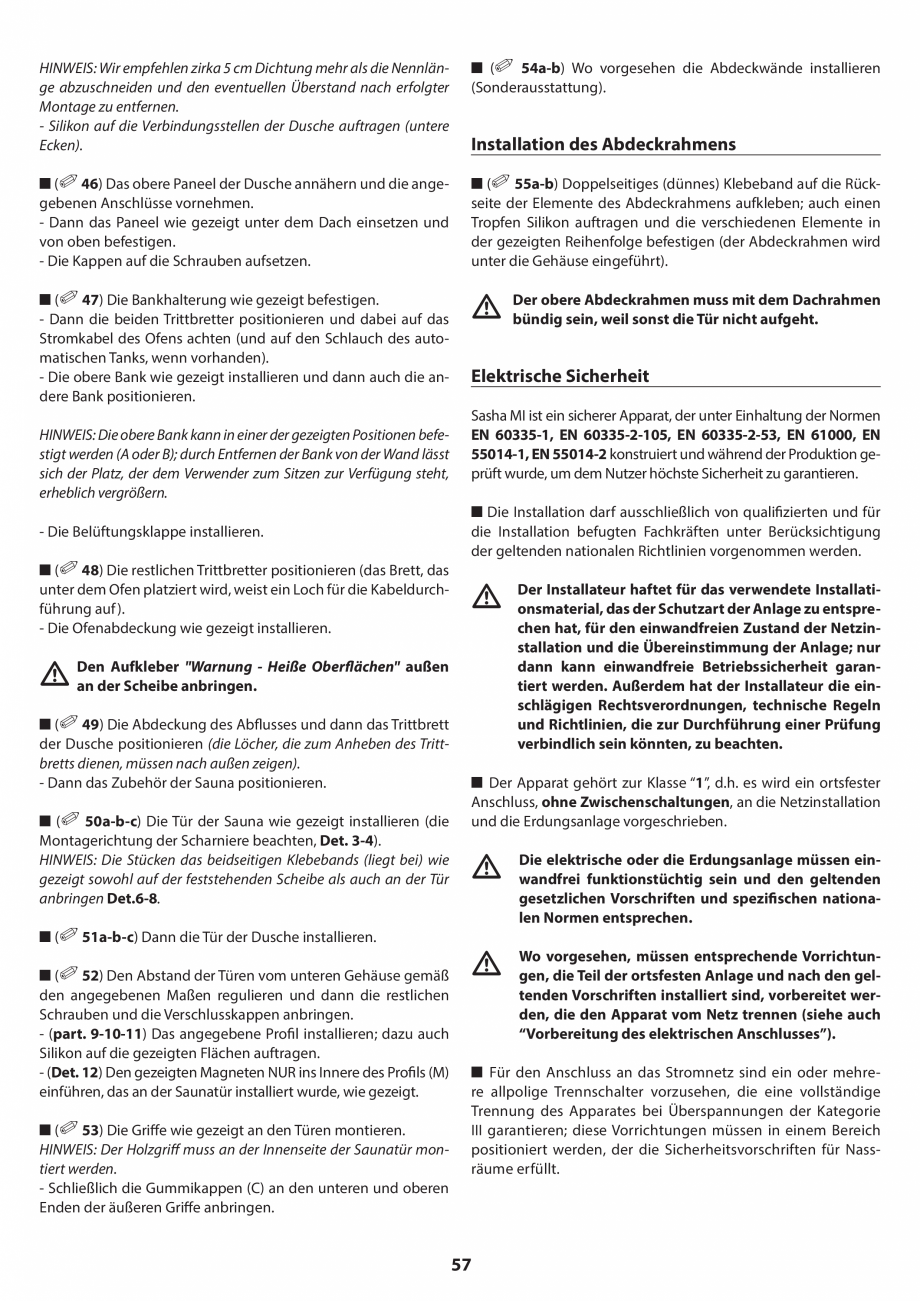 Pagina 57 - Manual de instalare pentru sauna JACUZZI SASHA MI Instructiuni montaj, utilizare Engleza...