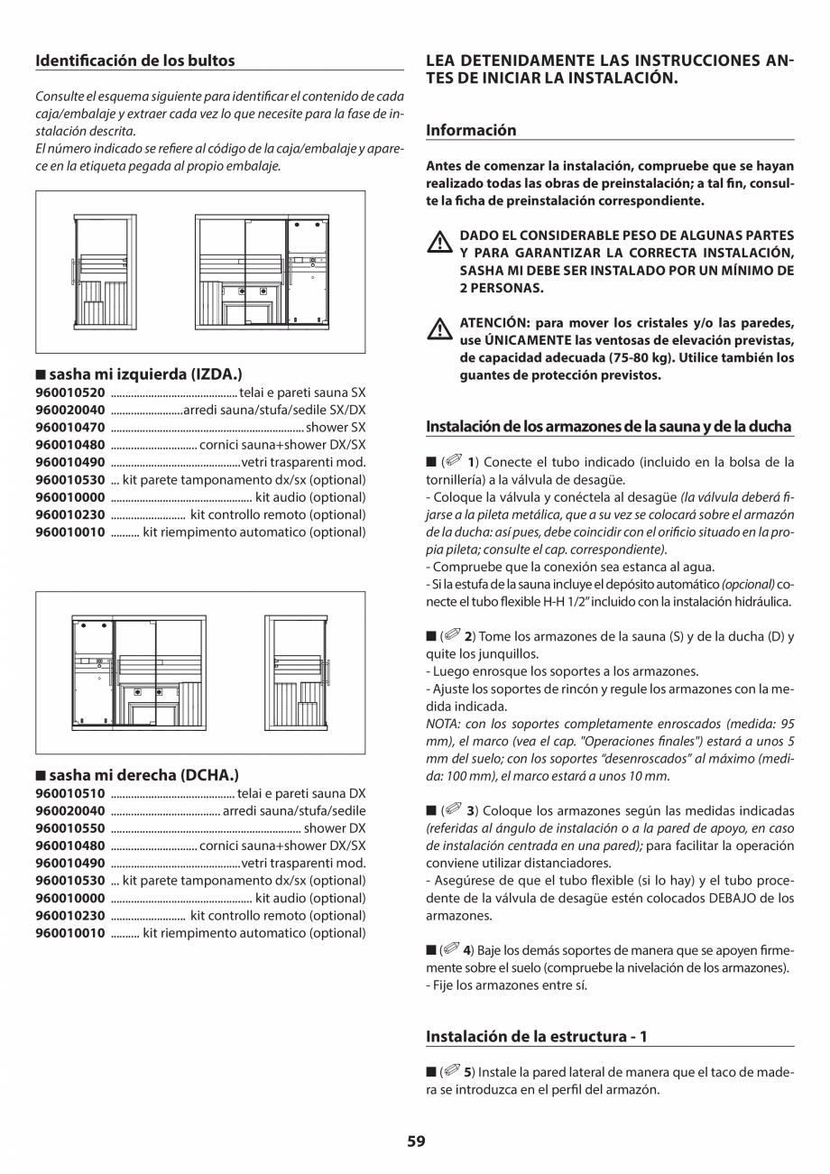 Pagina 59 - Manual de instalare pentru sauna JACUZZI SASHA MI Instructiuni montaj, utilizare Engleza...