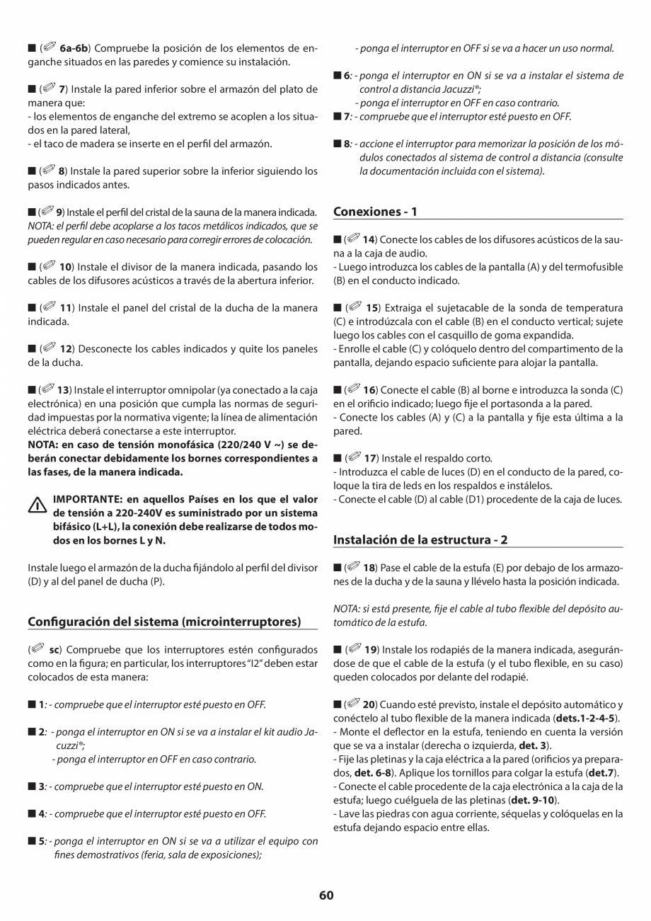 Pagina 60 - Manual de instalare pentru sauna JACUZZI SASHA MI Instructiuni montaj, utilizare Engleza...