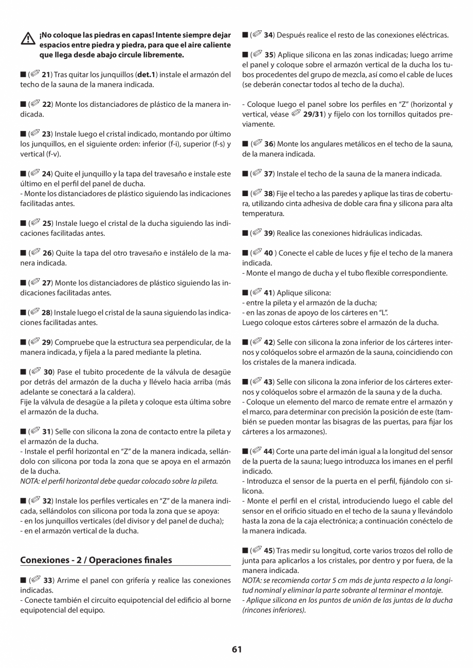 Pagina 61 - Manual de instalare pentru sauna JACUZZI SASHA MI Instructiuni montaj, utilizare Engleza...
