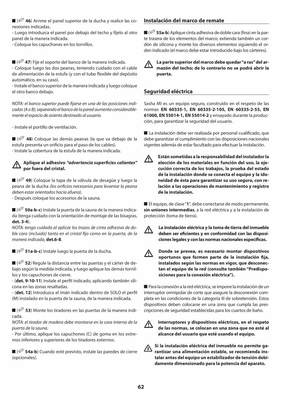 Pagina 62 - Manual de instalare pentru sauna JACUZZI SASHA MI Instructiuni montaj, utilizare Engleza...
