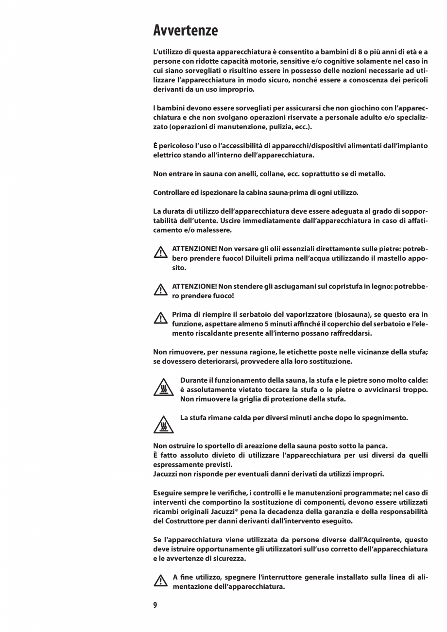 Pagina 9 - Manualul utilizatorului pentru sauna JACUZZI MOOD Instructiuni montaj, utilizare Engleza,...