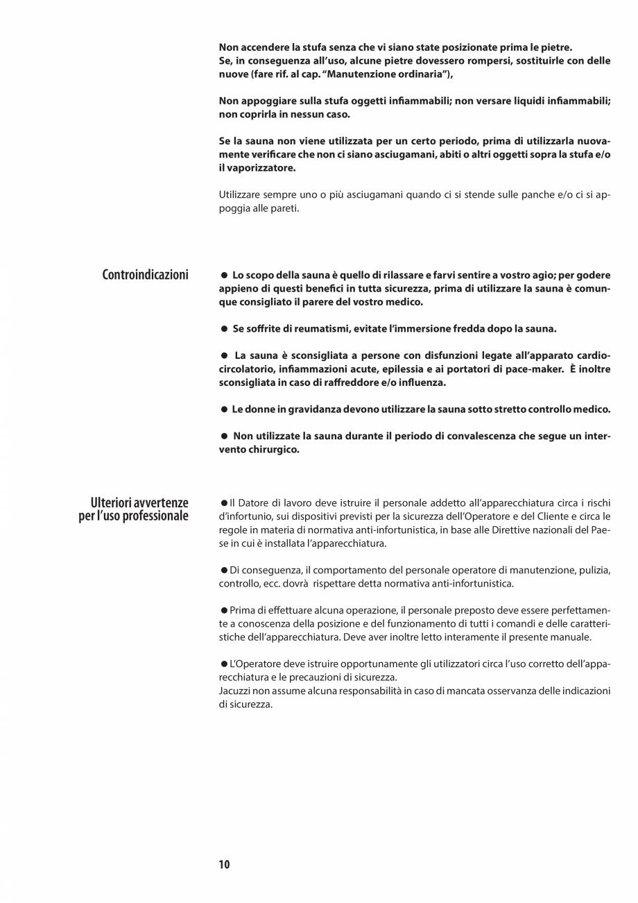 Pagina 10 - Manualul utilizatorului pentru sauna JACUZZI MOOD Instructiuni montaj, utilizare Engleza...