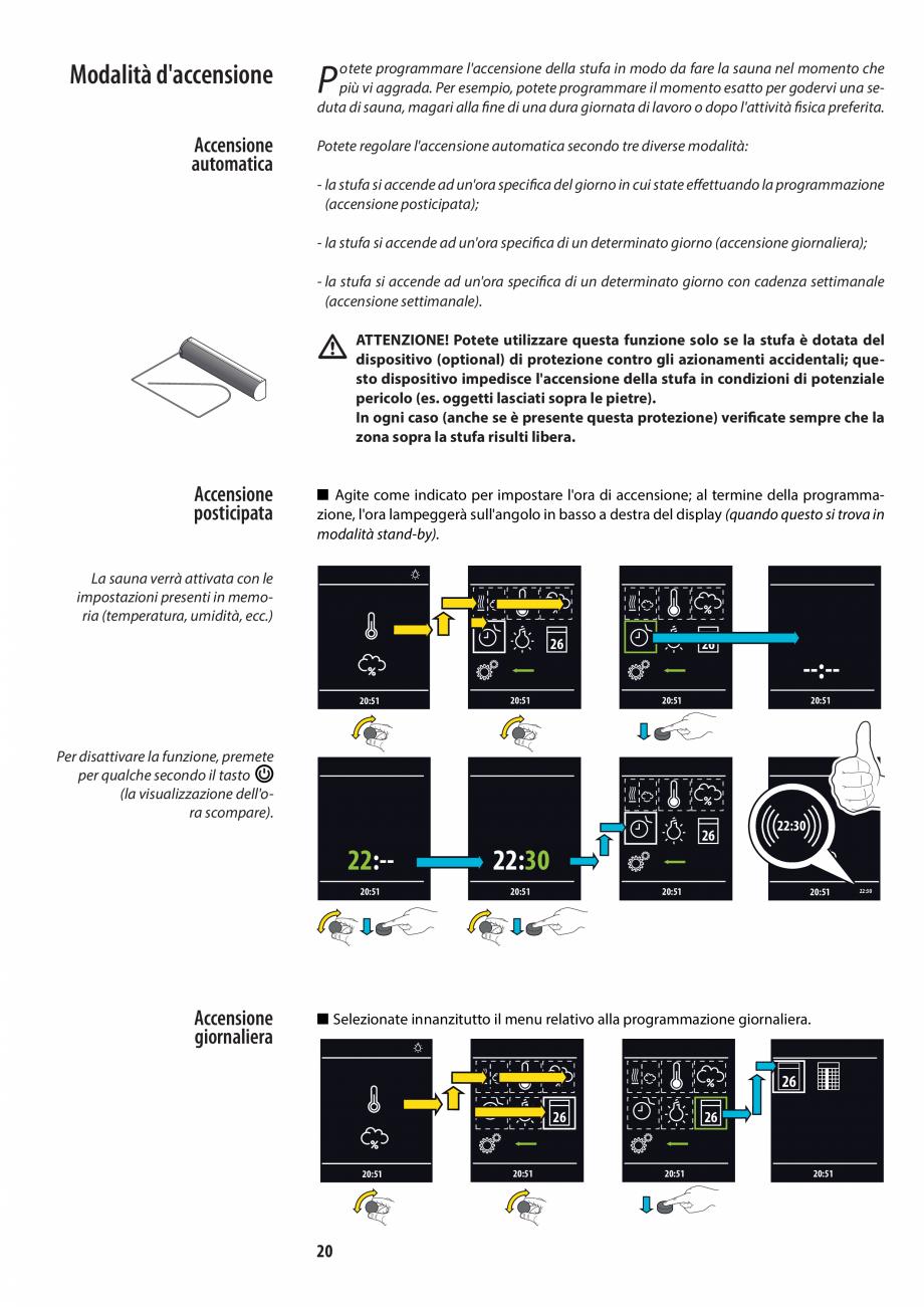 Pagina 20 - Manualul utilizatorului pentru sauna JACUZZI MOOD Instructiuni montaj, utilizare Engleza...