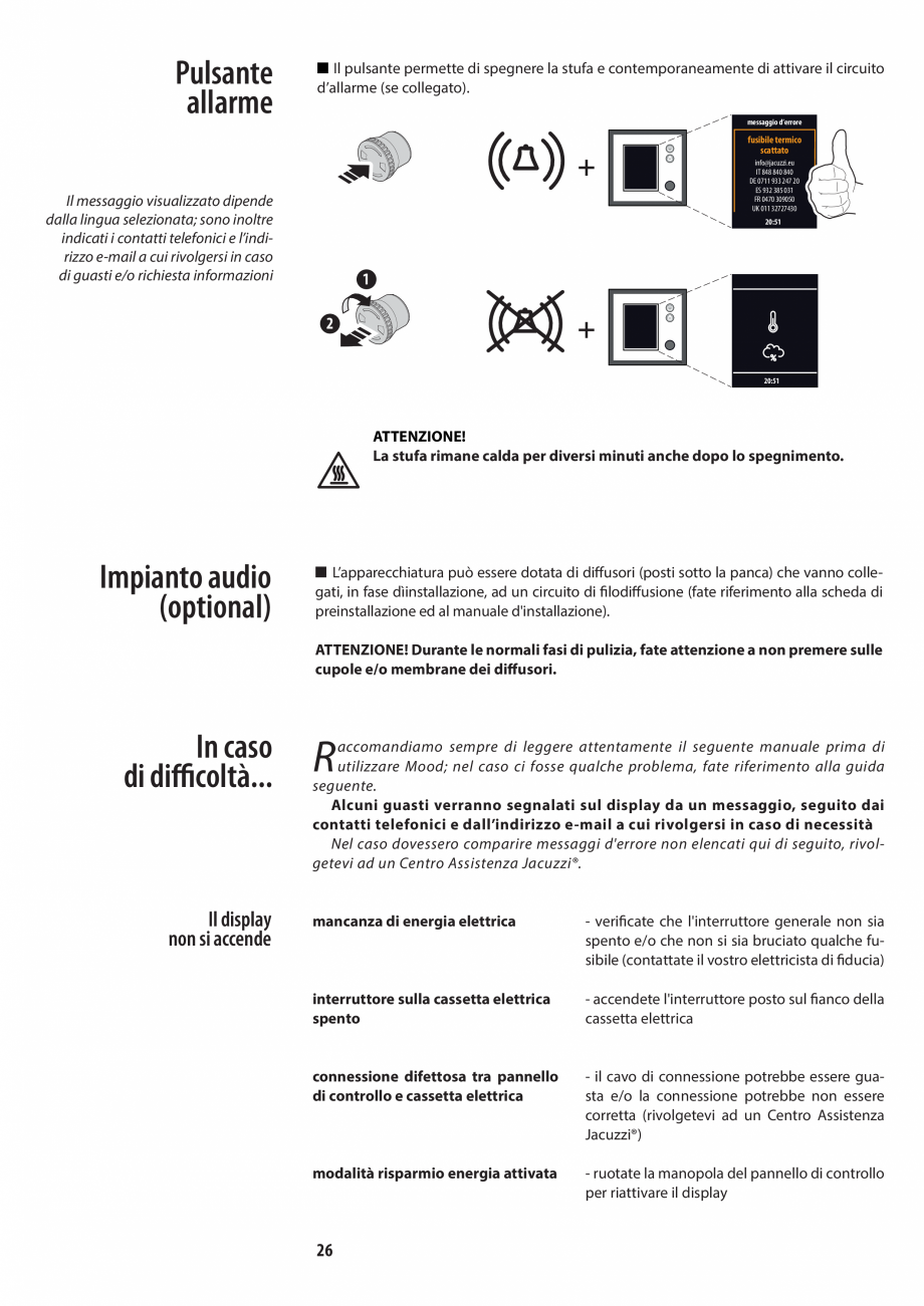 Pagina 26 - Manualul utilizatorului pentru sauna JACUZZI MOOD Instructiuni montaj, utilizare Engleza...