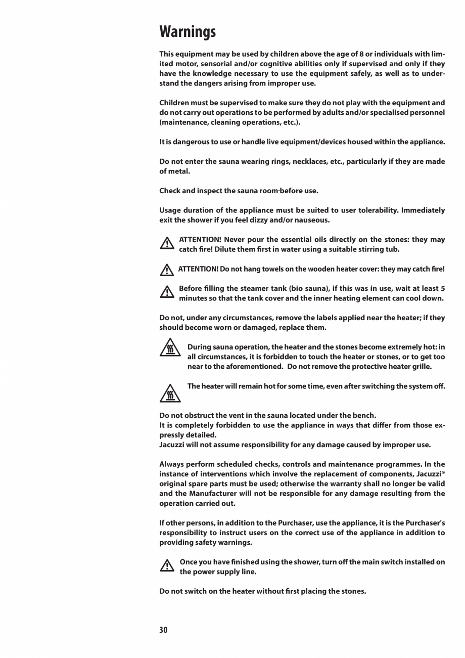 Pagina 30 - Manualul utilizatorului pentru sauna JACUZZI MOOD Instructiuni montaj, utilizare Engleza...