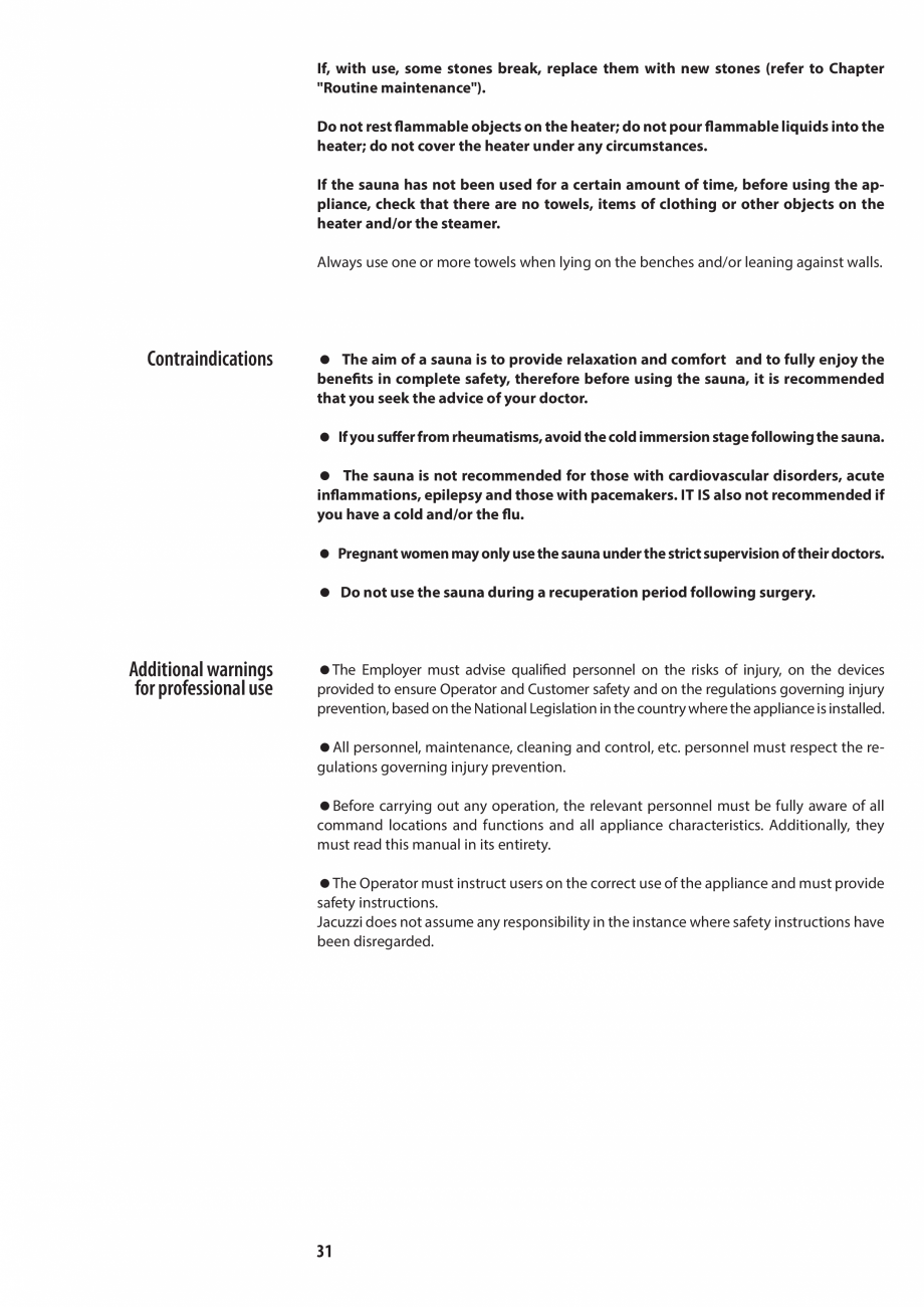 Pagina 31 - Manualul utilizatorului pentru sauna JACUZZI MOOD Instructiuni montaj, utilizare Engleza...