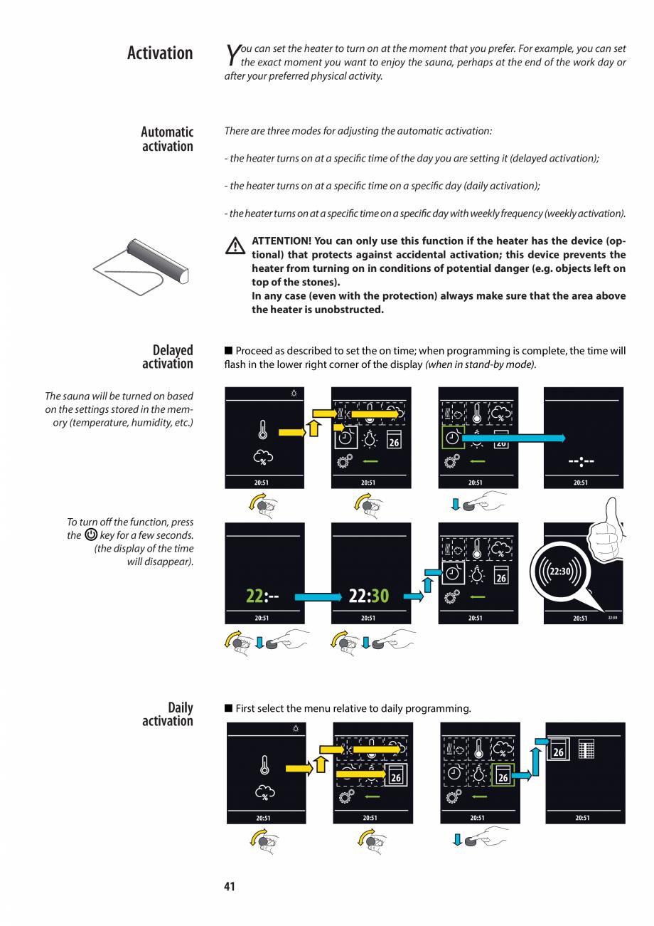 Pagina 41 - Manualul utilizatorului pentru sauna JACUZZI MOOD Instructiuni montaj, utilizare Engleza...