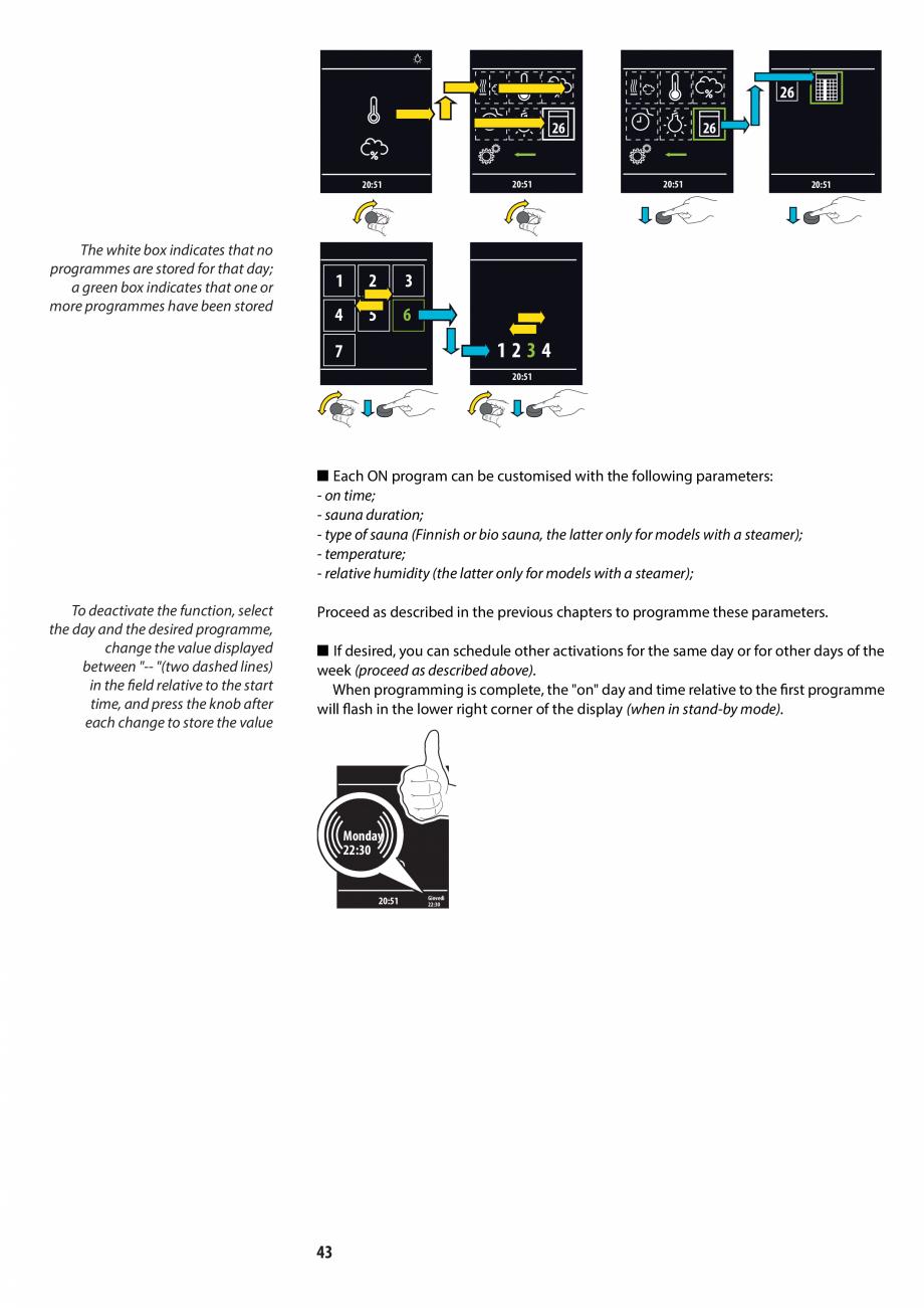 Pagina 43 - Manualul utilizatorului pentru sauna JACUZZI MOOD Instructiuni montaj, utilizare Engleza...