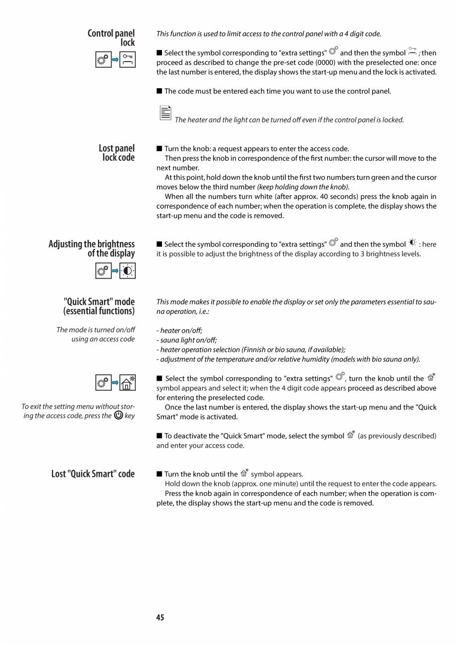 Pagina 45 - Manualul utilizatorului pentru sauna JACUZZI MOOD Instructiuni montaj, utilizare Engleza...