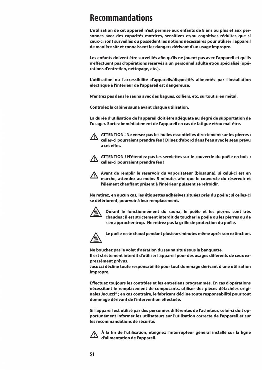 Pagina 51 - Manualul utilizatorului pentru sauna JACUZZI MOOD Instructiuni montaj, utilizare Engleza...