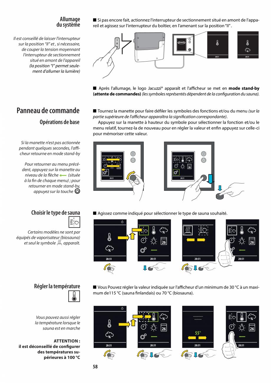 Pagina 58 - Manualul utilizatorului pentru sauna JACUZZI MOOD Instructiuni montaj, utilizare Engleza...