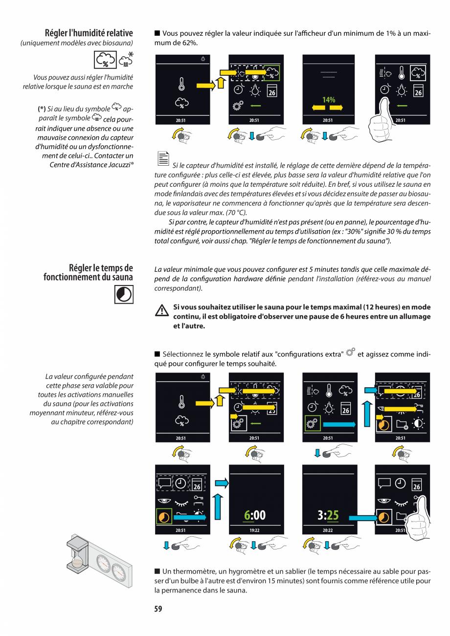 Pagina 59 - Manualul utilizatorului pentru sauna JACUZZI MOOD Instructiuni montaj, utilizare Engleza...