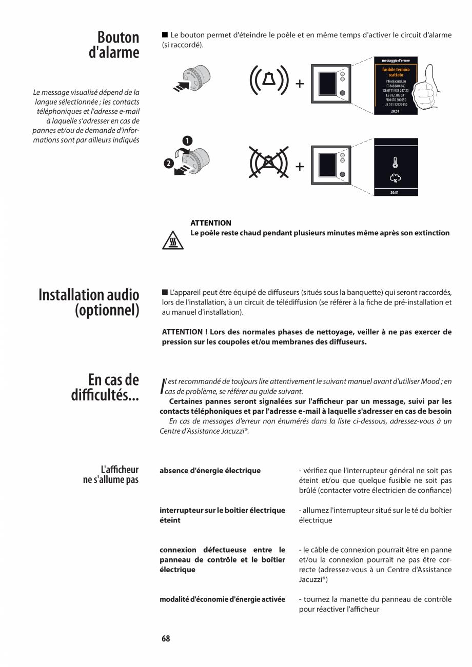 Pagina 68 - Manualul utilizatorului pentru sauna JACUZZI MOOD Instructiuni montaj, utilizare Engleza...