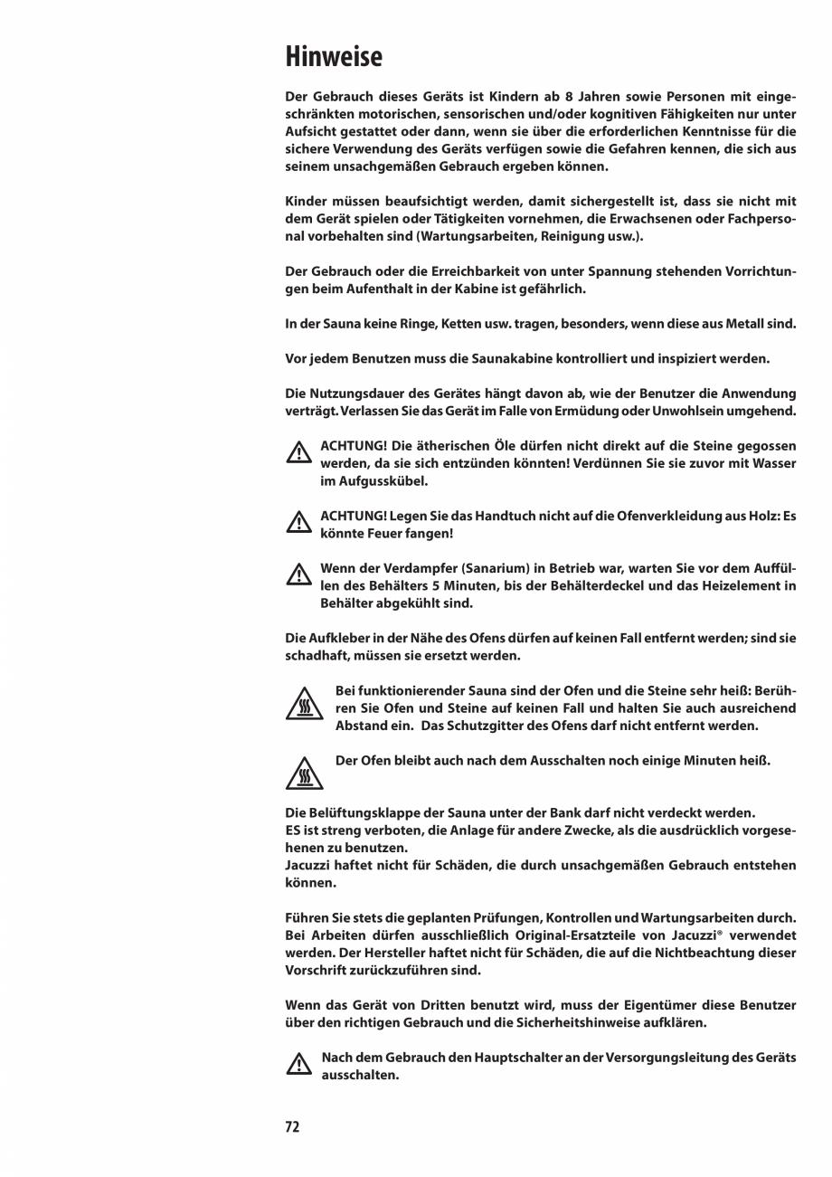 Pagina 72 - Manualul utilizatorului pentru sauna JACUZZI MOOD Instructiuni montaj, utilizare Engleza...