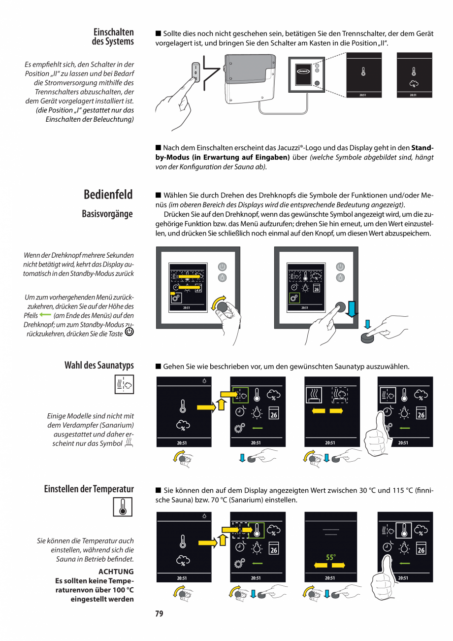Pagina 79 - Manualul utilizatorului pentru sauna JACUZZI MOOD Instructiuni montaj, utilizare Engleza...