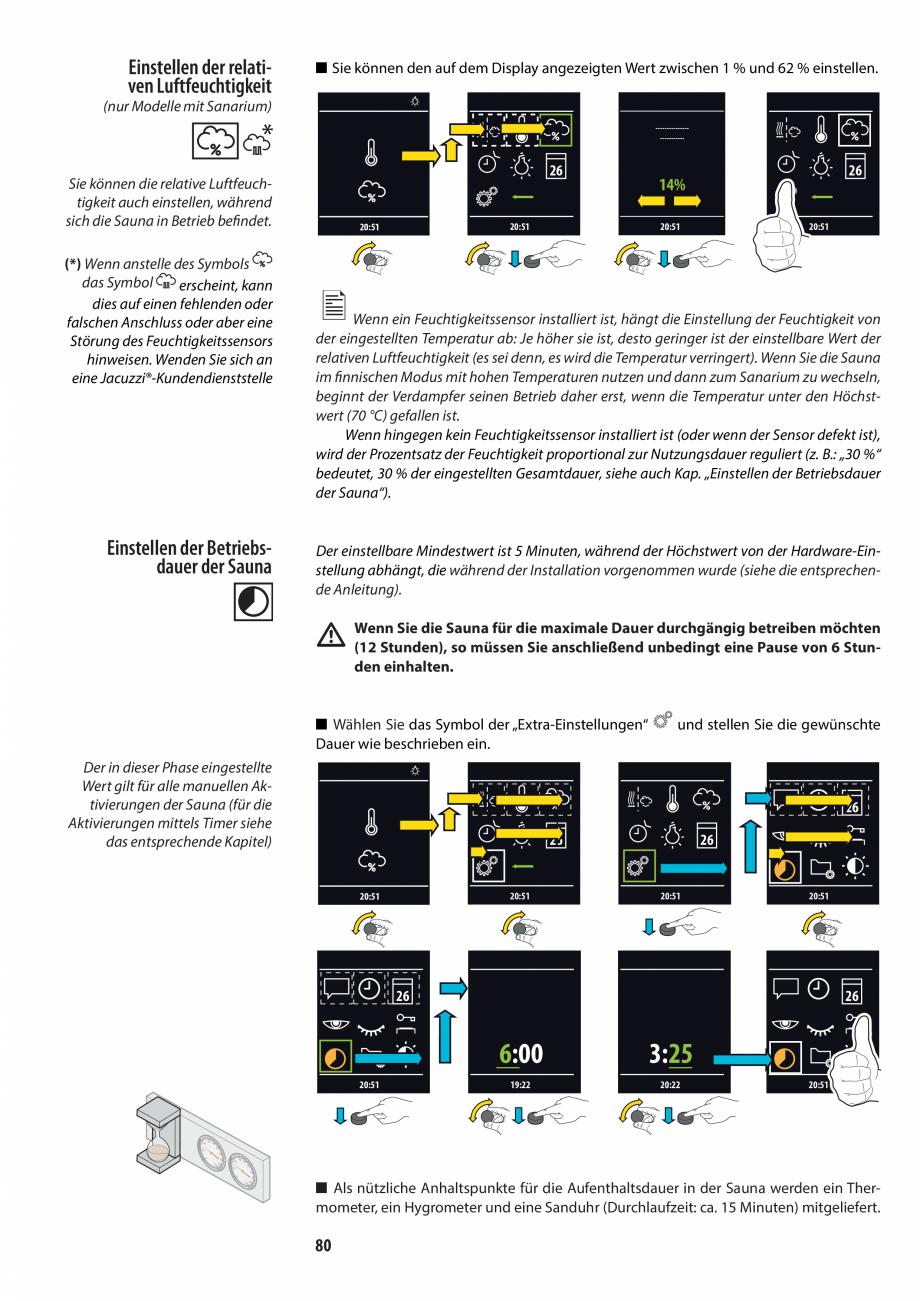Pagina 80 - Manualul utilizatorului pentru sauna JACUZZI MOOD Instructiuni montaj, utilizare Engleza...