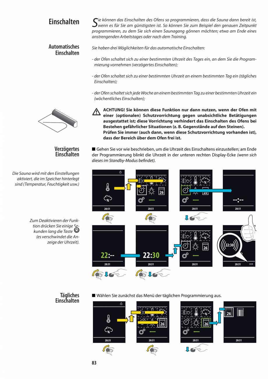 Pagina 83 - Manualul utilizatorului pentru sauna JACUZZI MOOD Instructiuni montaj, utilizare Engleza...