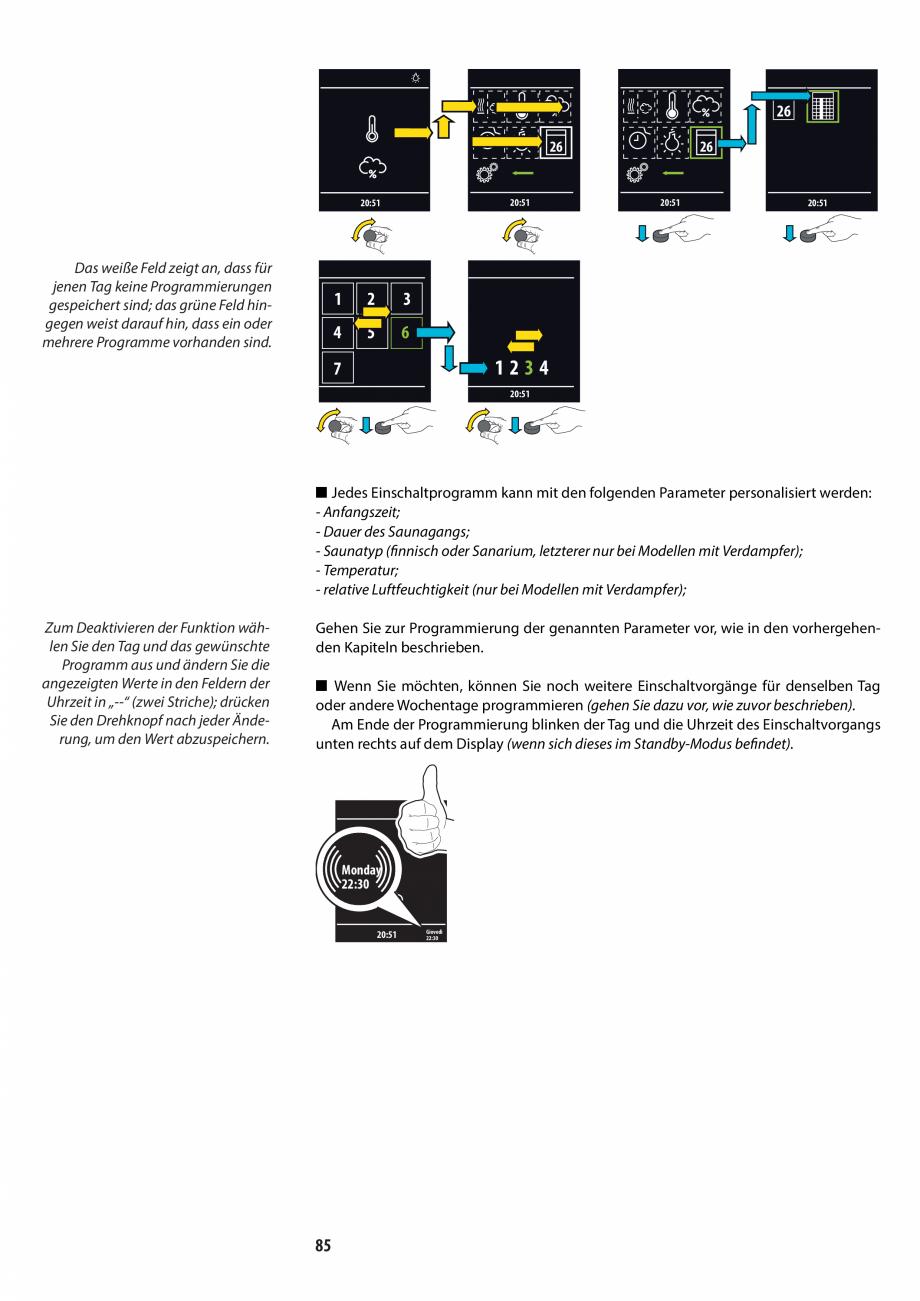 Pagina 85 - Manualul utilizatorului pentru sauna JACUZZI MOOD Instructiuni montaj, utilizare Engleza...