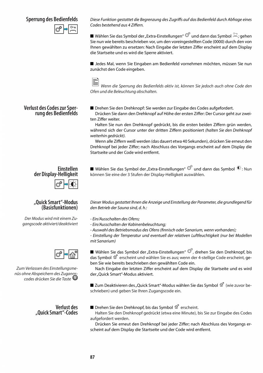 Pagina 87 - Manualul utilizatorului pentru sauna JACUZZI MOOD Instructiuni montaj, utilizare Engleza...