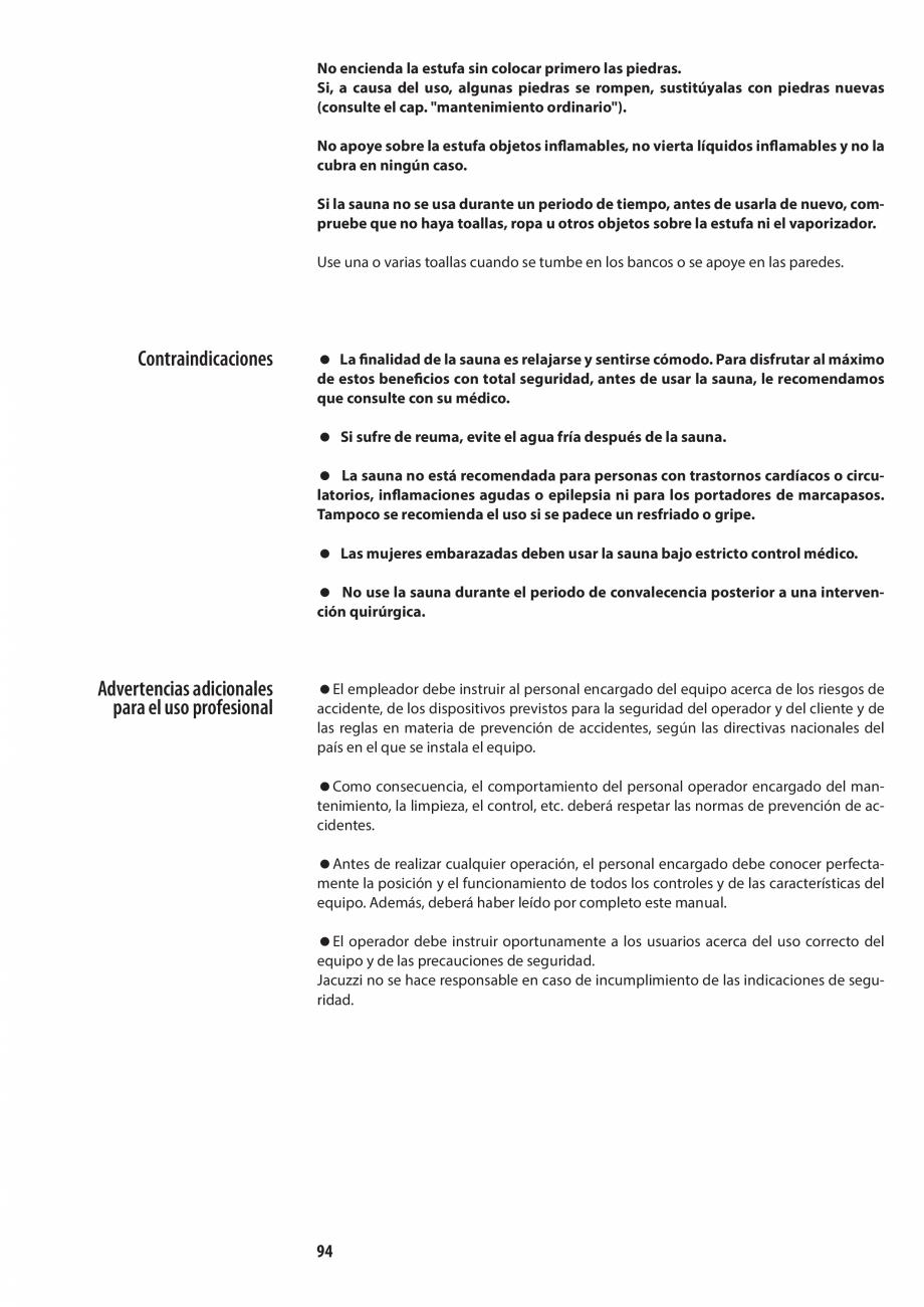 Pagina 94 - Manualul utilizatorului pentru sauna JACUZZI MOOD Instructiuni montaj, utilizare Engleza...